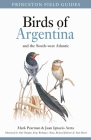 Birds of Argentina and the South-West Atlantic (Princeton Field Guides #128) Cover Image