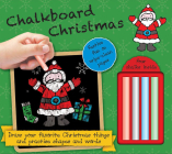 Chalkboard Christmas: Hours of Fun on Wipe-Clean Pages Four Chalks Inside! Cover Image