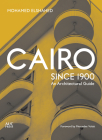 Cairo Since 1900: An Architectural Guide Cover Image