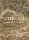 Watermarks: Leonardo Da Vinci and the Mastery of Nature Cover Image