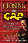 Closing the Gap: A Strategy for Bringing Parents and Teens Together Cover Image