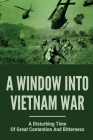 A Window Into Vietnam War: A Disturbing Time Of Great Contention And Bitterness: Bitter Medicine Cover Image