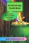 St Patrick Day Puzzle Book (Word Search, Word Scramble and Missing Vowels) Cover Image