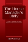 The House Manager's Diary: A Guide to Customer Service for Regional and Community Theaters Cover Image