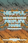 Helpful Guidelines in Enduring People's Harm Cover Image