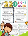 220 Sight Word: High-frequency sight word worksheets 5 Level for Pre-primer Primer First Second and Third or Preschoolers to 3rd Grade Cover Image