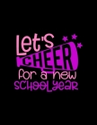 Let's Cheer For A New School Year: Weekly Homework Tracker Elementary, Middle and High School Academic Notebook Cover Image