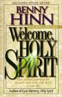 Welcome, Holy Spirit: How You Can Experience the Dynamic Work of the Holy Spirit in Your Life. Cover Image