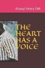 The Heart Has a Voice Cover Image