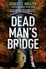 Dead Man's Bridge (Jake Cantrell Mysteries) Cover Image