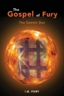 The Gospel of Fury: The Gemini Star Cover Image