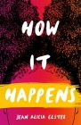 How It Happens (Great Lakes Books) Cover Image