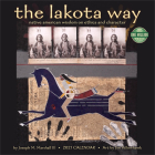 Lakota Way 2021 Wall Calendar: Native American Wisdom on Ethics and Character Cover Image