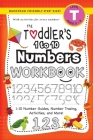 The Toddler's 1 to 10 Numbers Workbook: (Ages 3-4) 1-10 Number Guides, Number Tracing, Activities, and More! (Backpack Friendly 6x9 Size) Cover Image