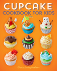 Cupcake Cookbook for Kids Cover Image