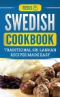 Swedish Cookbook: Traditional Swedish Recipes Made Easy Cover Image