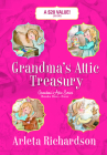 Grandma's Attic Treasury (Grandma's Attic Series) Cover Image