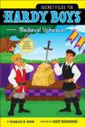 Medieval Upheaval (Hardy Boys: The Secret Files #18) Cover Image