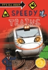 It's All About... Speedy Trains (It's all about…) Cover Image