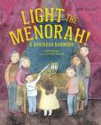 Light the Menorah!: A Hanukkah Handbook Cover Image