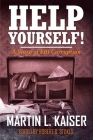 Help Yourself!: A Story of FBI Corruption Cover Image