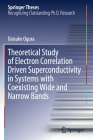 Theoretical Study of Electron Correlation Driven Superconductivity in Systems with Coexisting Wide and Narrow Bands (Springer Theses) Cover Image