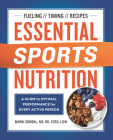 Essential Sports Nutrition: A Guide to Optimal Performance for Every Active Person Cover Image
