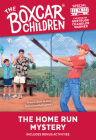 The Home Run Mystery (The Boxcar Children Mystery & Activities Specials #14) Cover Image
