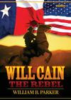Will Cain the Rebel Cover Image