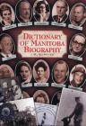 Dictionary of Manitoba Biography Cover Image