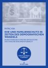 Ehe Und Familienschutz in Zeiten Des Demografischen Wandels: Ein Rechtsvergleich Zwischen Dem Deutschen Und Ivorischen Einkommensteuerrecht (Cultures Juridiques Et Politiques #17) Cover Image