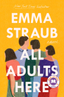 All Adults Here: A Novel Cover Image