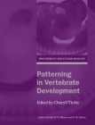 Patterning in Vertebrate Development (Frontiers in Molecular Biology #41) Cover Image