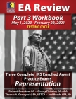 PassKey Learning Systems EA Review Part 3 Workbook: Three Complete IRS Enrolled Agent Practice Exams for Representation: (May 1, 2020-February 28, 202 Cover Image