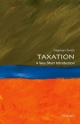 Taxation: A Very Short Introduction (Very Short Introductions) Cover Image