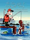 The Funny Side of Hunting and Fishing: A Cartoonist's Guide to the Sports of the Great Outdoors Cover Image