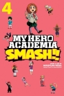 My Hero Academia: Smash!!, Vol. 4 Cover Image