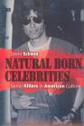 Natural Born Celebrities: Serial Killers in American Culture Cover Image