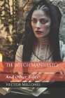 The Witch Manifesto: And Other Tales Cover Image