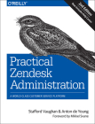 Practical Zendesk Administration: A World-Class Customer Service Platform Cover Image