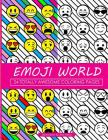 Emoji World Coloring Book: 24 Totally Awesome Coloring Pages Cover Image