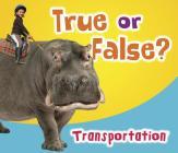 True or False? Transportation Cover Image