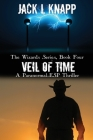 Veil of Time: A Paranormal-ESP Thriller (Wizards #4) Cover Image