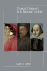 Chaucer's Verse Art in its European Context (MEDIEVAL & RENAIS TEXT STUDIES #513) Cover Image