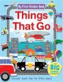 My First Sticker Book Things That Go: Sticker book fun for little ones! Cover Image