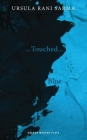 Blue / ...Touched... (Oberon Modern Plays) Cover Image