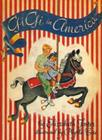 Gigi in America: Sequel to Gigi: The Story of a Merry-Go-Round Horse Cover Image