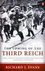 The Coming of the Third Reich (The History of the Third Reich #1) Cover Image