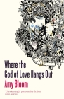 Where the God of Love Hangs Out Cover Image