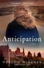 Anticipation: A Novel Cover Image